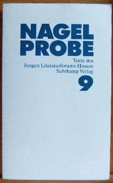 Nagelprobe 9. Texte des Jungen Literaturforums Hessen 1. Aufl.