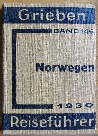 Norwegen. (=Grieben Reiseführer Band 146) 16. Auflage
