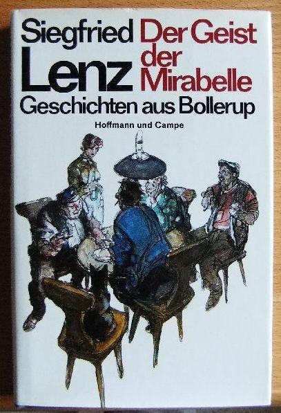 Der Geist der Mirabelle : Geschichten aus Bollerup.  5. Aufl., 151. - 175. Tsd. - Lenz, Siegfried