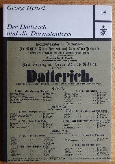 Hensel, Georg: Der Datterich und die Darmstädterei. Darmstädter Schriften ; 14