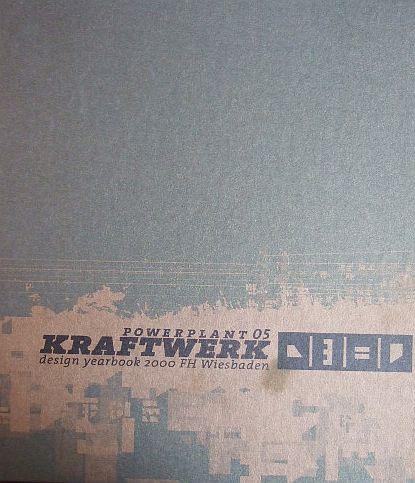Powerplant 05 - Kraftwerk Design Yearbook 2000. Hg.: Kraftwerk-Redaktion, FH Wiesbaden, FB Gestaltung.