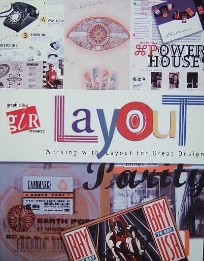 Kaye, Joyce Rutter: Layout - Working with layout for Great Design.
