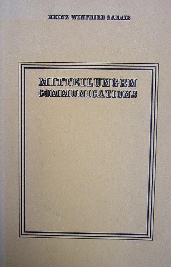 Sabais, Heinz Winfried: Communications. Engl. v. Ruth und Matthew Mead. Hrsg. v. d. Gesellschaft hessischer Literaturfreunde.