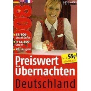 Preiswert Übernachten Deutschland 2008 Ca. 17.500 Unterkünfte in über 11.500 Orten bis 55,- Euro je Bett/Nacht. 20. Ausg.