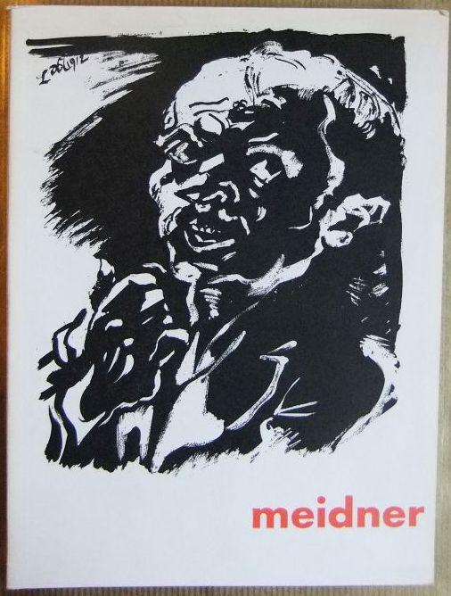 Ludwig Meidner : [Ausstellung] Kunsthalle Recklinghausen, 27. Okt. - 8. Dez. 1963, Haus am Waldsee, Berlin, Der Senator f. Wissenschaft u. Kunst in Zusammenarb. mit d. Amt f. Kunst, Zehlendorf, 14. Dez. 1963 - 26. Jan. 1964, Kunsthalle Darmstadt, 15. Febr. - 28. März 1964.