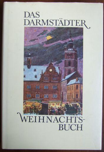 Das Darmstädter Weihnachtsbuch.