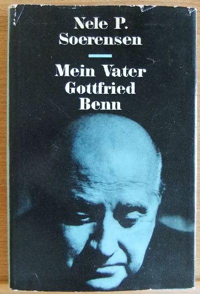Mein Vater Gottfried Benn.