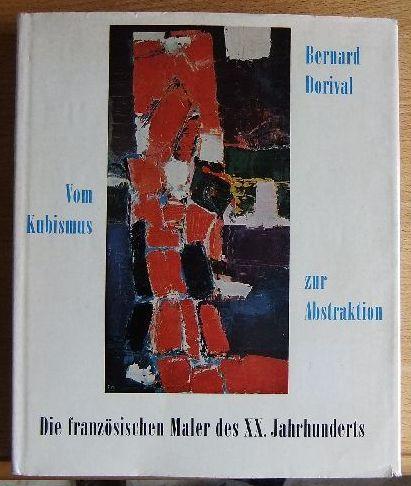 Die französischen Maler des XX. Jahrhunderts, Bd.2. Vom Kubismus zur Abstraktion.
