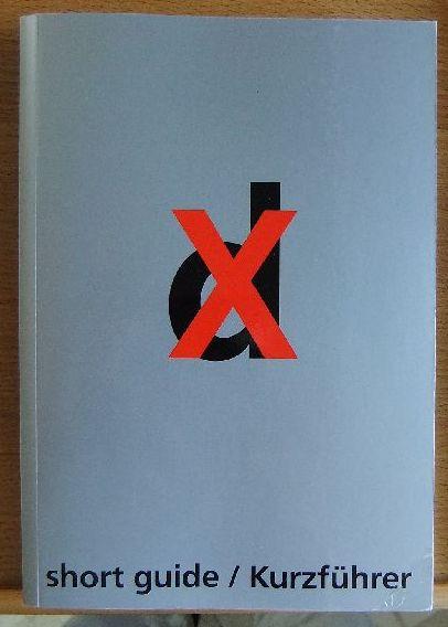 dokumenta X. Kurzführer. 21. Juni bis 28. September 1997. short guide.