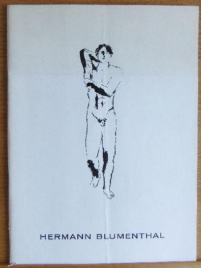 Hermann Blumenthal. Katalog zur Ausstellung Freie Künstlergemeinschaft Schanze, Münster; Städtisches Kunsthaus Bielefeld, Kunsthaus Hamburg.