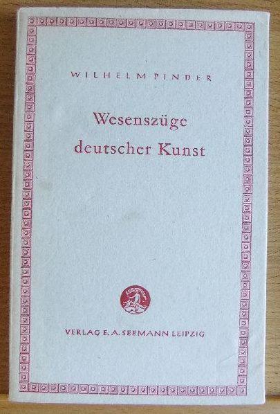 Wesenszüge deutscher Kunst. Kleine Bücherei zur Geistesgeschichte , Bd. 5