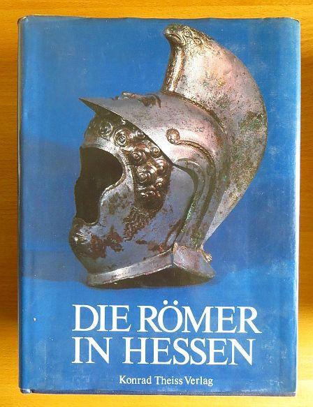 Baatz, Dietwulf [Hrsg.] und Bernhard [Mitverf.] Beckmann: Die Römer in Hessen. hrsg. von Dietwulf Baatz u. Fritz-Rudolf Herrmann. Unter Mitarb. von Bernhard Beckmann ...