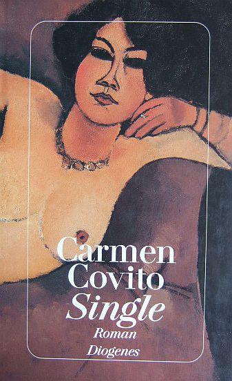 Single : Roman. Aus d. Italienischen von Linde Birk