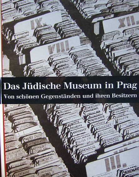 Das Jüdische Museum in Prag. Von schönen Gegenständen und ihren Besitzern. Hrsg. von der Alten Synagoge Essen.