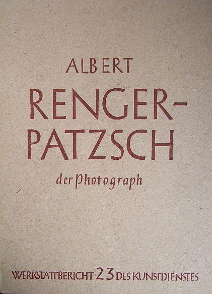 Albert Renger-Patzsch: Der Photograph. Werkstattbericht, hrsg. vom Kunst-Dienst ; 23. [Text von Carl Georg Heise] Alle Abbildungen von Albert-Renger-Patzsch. 1.-3. Tsd.