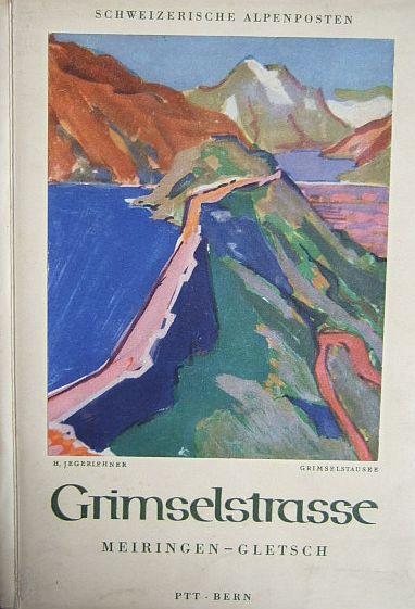 Grimselstrasse Meiringen - Gletsch