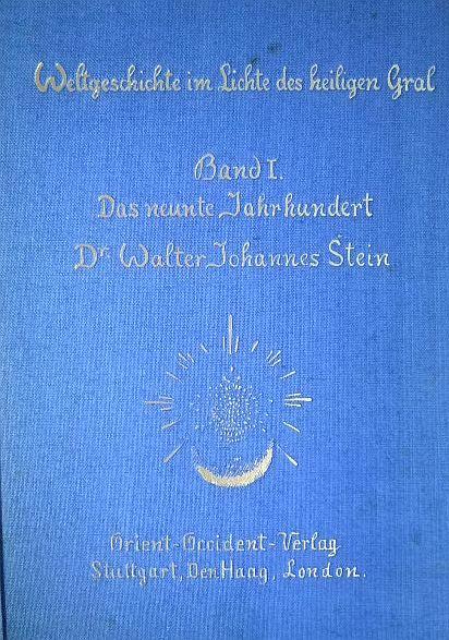 Weltgeschichte im Lichte des heiligen Gral. Bd. 1