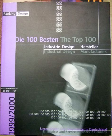Anonymus: Ranking:Design 1999. 2000. Die 100 besten Hersteller und Industrie-Designer.
