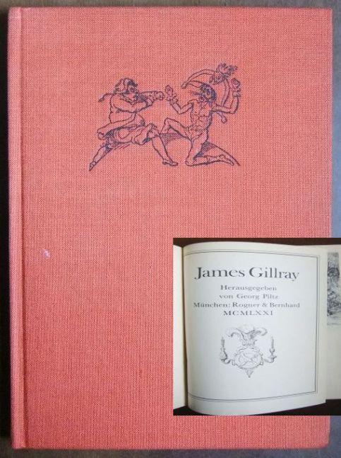 Gillray, James: James Gillray. Hg. von Georg Piltz. Klassiker der Karikatur, Nr. 3.