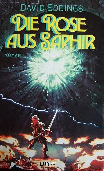 Die Rose aus Saphir Die Elenium-Trilogie - Bd. 3. Aus dem Amerikan. v. Lore Straßl.