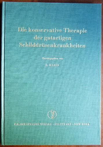 Die konservative Therapie der gutartigen Schilddrüsenkrankheiten. Int. Schilddrüsen-Symposium in Wiesbaden 3.-5. Oktober 1968. Mit 31 Abb. und 17 Tabellen.