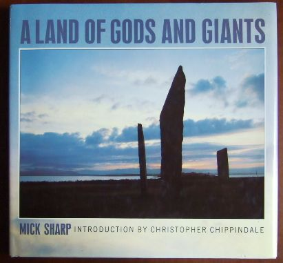 A land of gods and giants. Introduction by Christipher Chippindale.