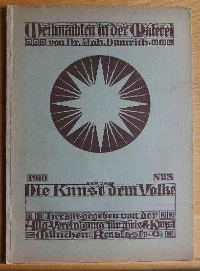Weihnachten in der Malerei. Joh. Damrich, Die Kunst dem Volke ; Nr 3 36.-47. Tsd., Nachdr. [d. Ausg.] 1910