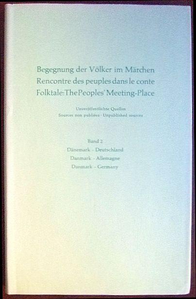 Begegnung der Völker im Märchen / Rencontre des peuples dans le conte / Folktale: The People