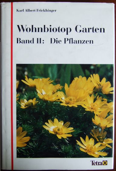 Wohnbiotop Garten Bd 2.  Die Pflanzen