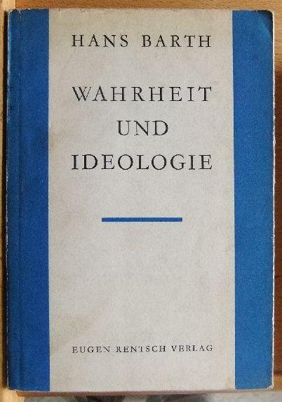 Wahrheit und Ideologie. 2. erweiterte Aufl.,