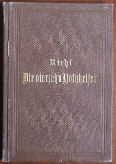 Riehl, Wilhelm Heinrich: Die vierzehn Nothhelfer : Novelle