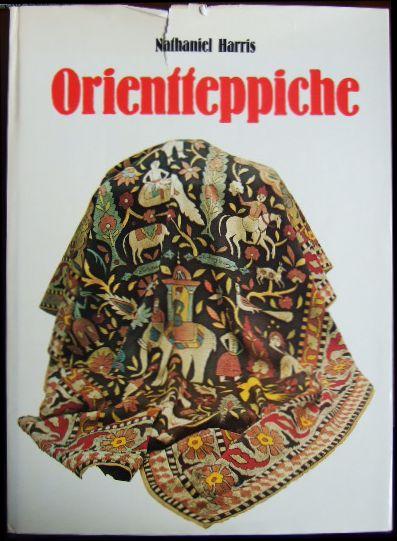 Orientteppiche. [Deutsche Bearb.: Interredaktion, Zürich]