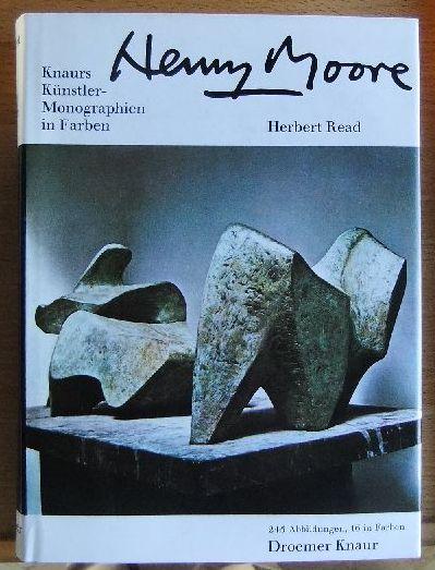 Henry Moore. Herbert Read. [Aus d. Engl. übertr. von Friedrich Hundt]