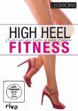 High Heel Fitness : Sicher und sexy laufen in hohen Schuhen. Legwork