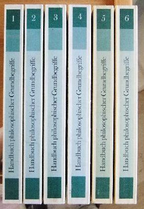Handbuch philosphischer Grundbegriffe Studienausgabe 6 Bde.
