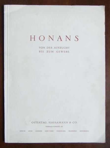 Honans - von der Aufzucht bis zum Gewebe