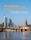 Frankfurt am Main : Architektur und Kunst = Francfort. [Übers.: Jonathan Darch ...]