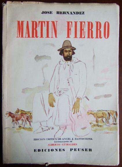 Martin Fiero. Edicion critica de Angel J. Battistessa, illustraciones de Alberto Güiraldes. 1. Aufl.