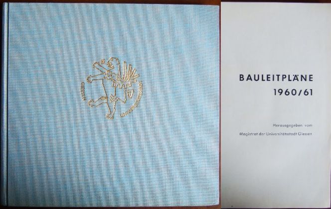 Bauleitpläne 1960. 61[neunzehnhundertsechzig einundsechzig] / Giessen / herausgegeben vom Magistrat d. Universitätsstadt Giessen