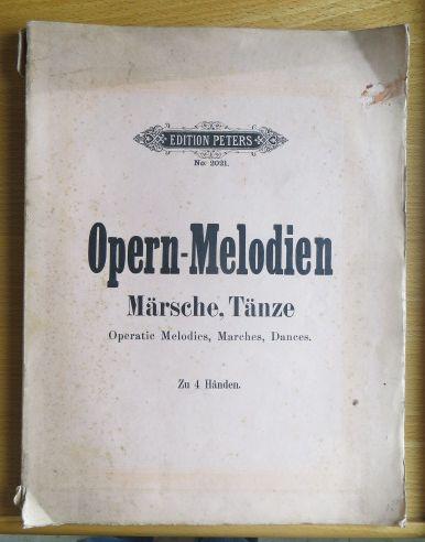 Opernmelodien. Märsche und Tänze für Pianoforte. Zu 4 Händen. No. 2021. Neue Ausgabe.
