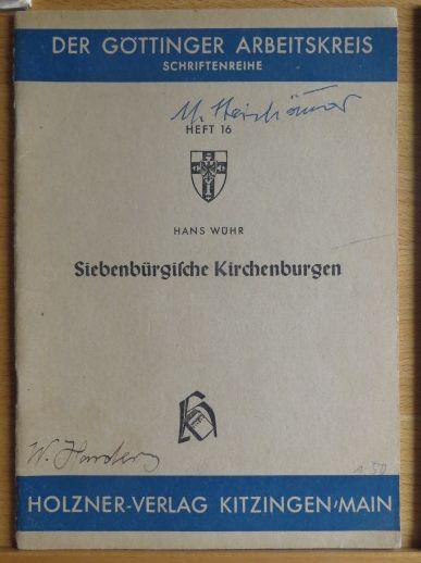 Siebenbürgische Kirchenburgen. Göttinger Arbeitskreis: Schriftenreihe ; H. 16