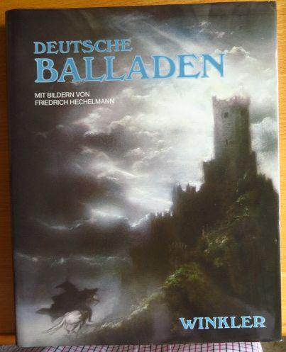 Pörnbacher, Karl [Hrsg.]: Deutsche Balladen. hrsg. von Karl Pörnbacher. Mit Bildern von Friedrich Hechelmann