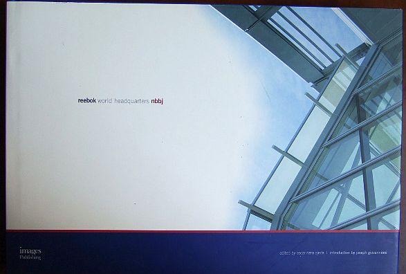 Reebok World Headquarters NBBJ. Introduction by Joseph Giovanninni. Mit zahlr. farb. Abb.
