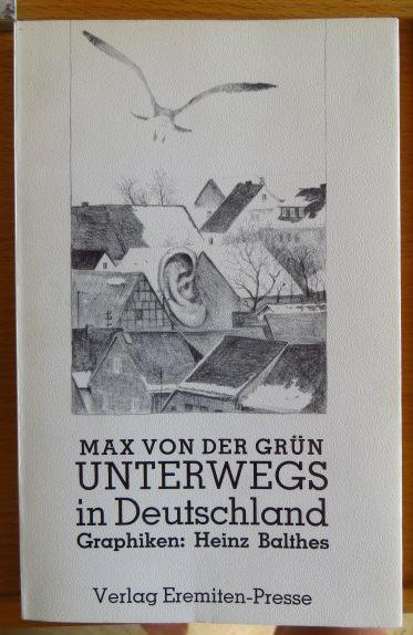 Unterwegs in Deutschland. Mit Graphiken von Heinz Balthes, Broschur ; 95
