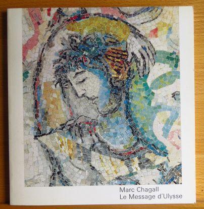 Chagall, Marc und Louis Trotabas: Message d'ulysse
