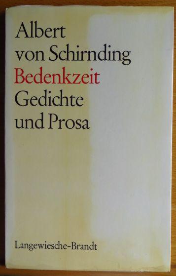 Bedenkzeit : Gedichte u. Prosa. [2. Aufl.]