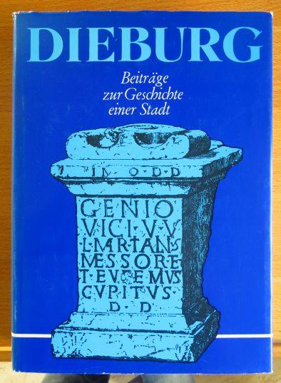 Dieburg : Beiträge zur Geschichte e. Stadt ; zum Jubiläum 700 Jahre erw. Stadtrechte. Hrsg.: Magistrat d. Stadt Dieburg