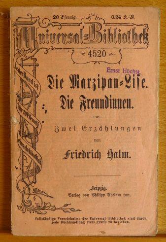 """Die Marzipan-Lise"""" und """"Die Freundinnen"""" Zwei Erzählungen Universal-Bibliothek 4520  Die Marzipan-Lise"""" und """"Die Freundinnen"""" Zwei Erzählungen   1910"""