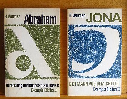 Werner, Herbert.: Exempla Biblica I und II. Abraham: Der Erstling und Repräsentant Israels. Jona: Der Mann aus dem Ghetto.