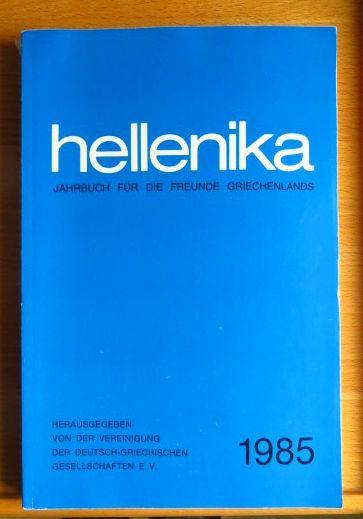 Hellenika. Jahrbuch für die Freunde Griechenlands 1985.